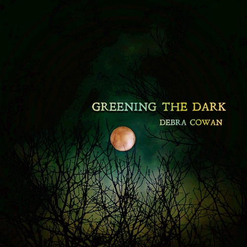 Greening the Dark